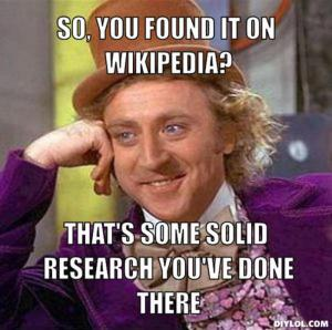 resized_creepy-willy-wonka-meme-generator-so-you-found-it-on-wikipedia-that-s-some-solid-research-you-ve-done-there-63fe82